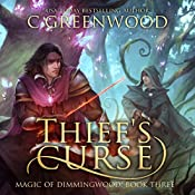 Thief's Curse: Magic of Dimmingwood | C. Greenwood
