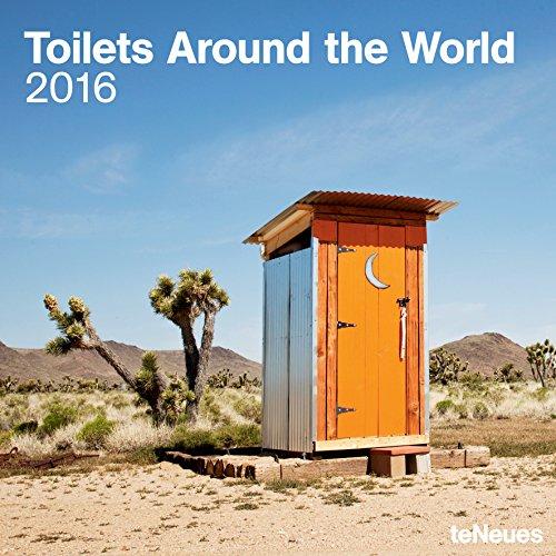 2016 Toilets Around the World Wall Calendar