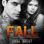 Fall | Cora Brent