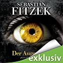 Der Augenjäger Audiobook by Sebastian Fitzek Narrated by Simon Jäger