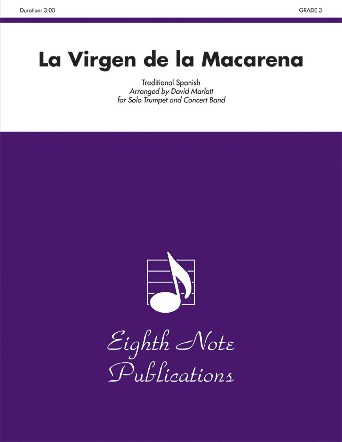 Read Online La Virgen de la Macarena: Solo Trumpet and Concert Band, Conductor Score & Parts (Eighth Note Publications) pdf