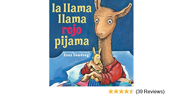 La llama llama rojo pijama (Spanish Edition) - Kindle edition by Anna Dewdney. Children Kindle eBooks @ Amazon.com.