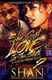 She Got Love in the South 2: The Finale (A Dallas Hood Love)