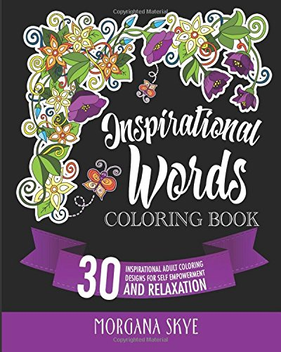 Download Inspirational Coloring Book: 30 Inspirational Adult Coloring Designs for Self-Empowerment and Relaxation pdf
