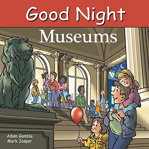 Good Night Museums (Good Night Our World)