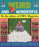 Weird and Wonderful, Owl Magazine Editors, 0919872816
