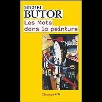 Les Mots dans la peinture (Champs Arts) (French