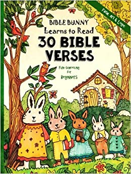 Fun-Schooling for Beginners - Bible Bunny Learns to Read: 30 Bible