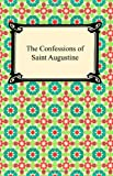 The Confessions of Saint Augustine, Saint Augustine, 1420921592