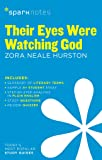 Their eyes were watching God: Zora Neale Hurston (SparkNotes)