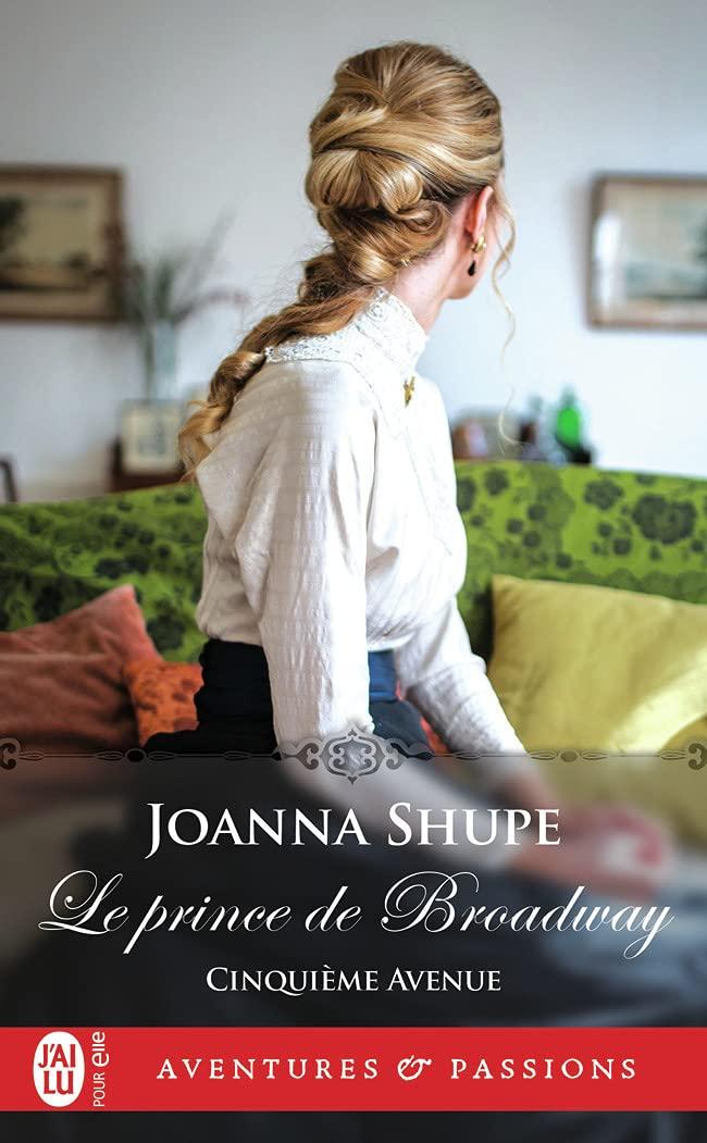 Cinquième Avenue - Tome 2 : Le prince de Broadway de Joanna Shupe 61qhUl-q+KS
