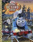 Journey Beyond Sodor (Thomas & Friends) (Big Golden Book)