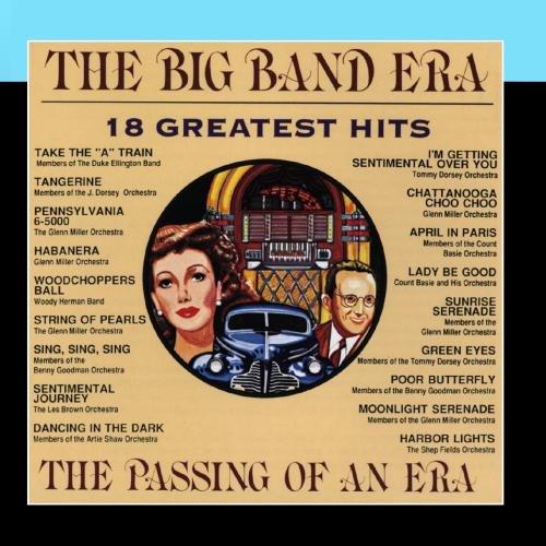 The Big Band Era: 18 Greatest Hits