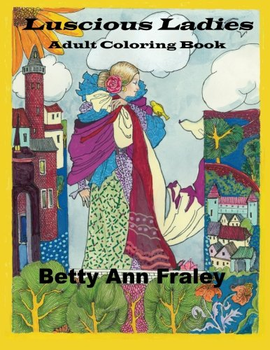Luscious Ladies: Adult Coloring Book