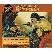 Afloat with Henry Morgan, Volume 2 | Warren Barry