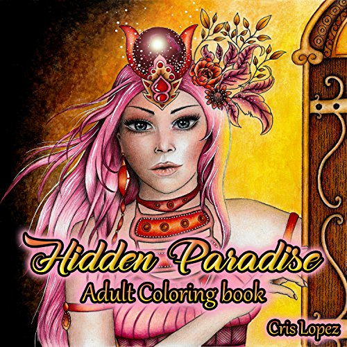 (Hidden Paradise: Artist Edition - Adult Coloring Book)