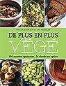 De plus en plus végé : 150 recettes épatantes... la viande en option par Nettie Cronish | Pat Crocker