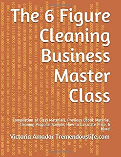 Instant office cleaning kit how to start or expand your own the 6 figure cleaning business master class compilation of class materials previous ebook material fandeluxe Images