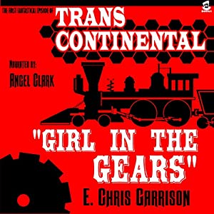 Girl in the Gears Audiobook