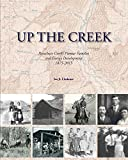 Up the Creek: Parachute Creek's Pioneer Families and Energy Development 1875-2015