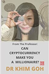 From The Professor: Can Cryptocurrency Make You A Millionaire? Paperback