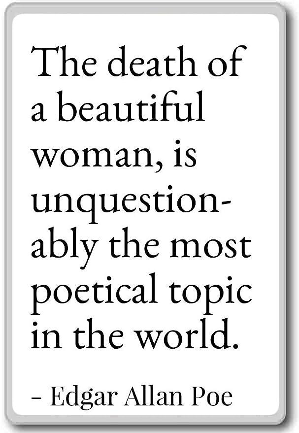 Frasi Famose Edgar Allan Poe.La Morte Di Una Bella Donna E Unquesti Edgar Allan Poe