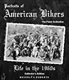 Portraits of American Bikers, Beverly Roberts, 0985240407
