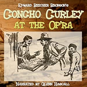 Concho Curly at the Op'ra Audiobook