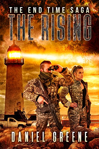 The Rising (The End Time Saga Book 3) by [Greene, Daniel]