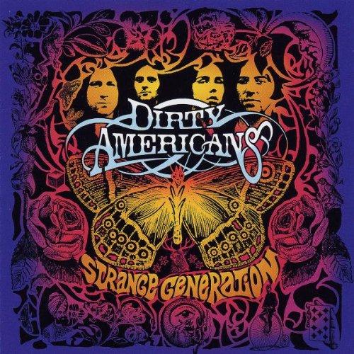 Dirty Americans: Strange Generation (Audio CD)