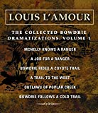 The Collected Bowdrie Dramatizations: Volume 1