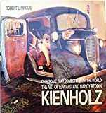 : On a Scale That Competes with the World: The Art of Edward and Nancy Reddin Kienholz
