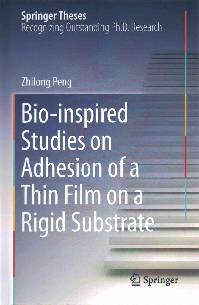 Bio-Inspired Studies on Adhesion of a Thin Film on a Rigid Substrate(Hardback) - 2015 Edition PDF