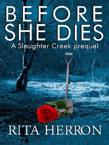 before-she-dies-a-slaughter-creek-novel