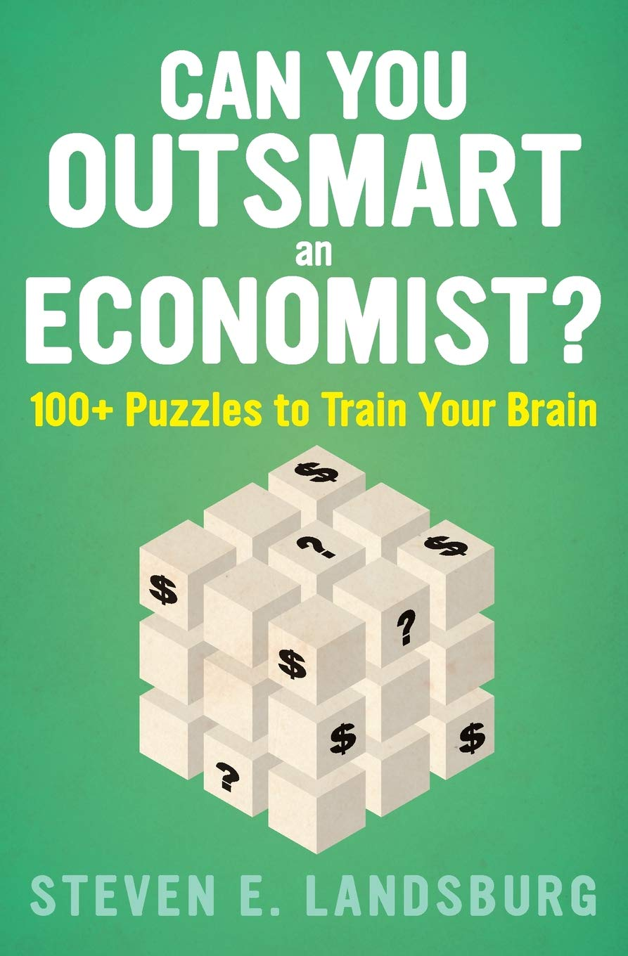 Can You Outsmart an Economist?: 100+ Puzzles to Train Your Brain pdf
