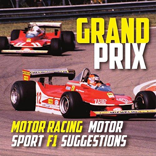 (Grand Prix: Motor Racing, Motor Sport, F1 Suggestions (1970S Instrumental Easy Listening Production Music))