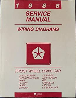 chrysler 1986 service manual wiring diagrams front wheel drive car rh amazon com