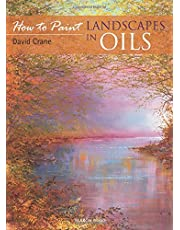 How to Paint: Landscapes in Oils