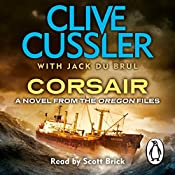 Corsair: Oregon Files, Book 6 | Clive Cussler, Jack du Brul