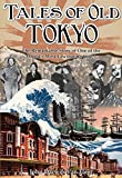 Tales of Old Tokyo