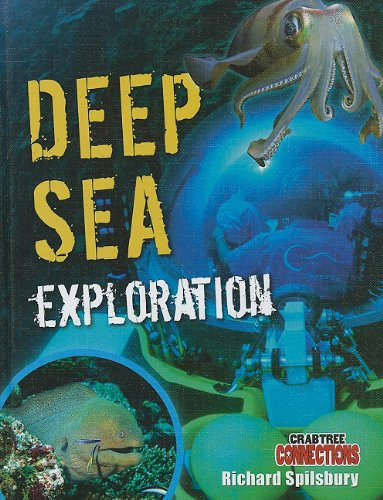 Deep Sea Exploration (Crabtree Connections)