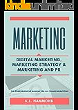 Marketing: Digital Marketing, Marketing and Strategy, & Marketing and PR (English Edition)