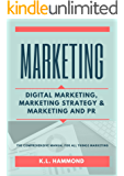 Marketing: Digital Marketing, Marketing and Strategy,  & Marketing and PR