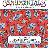 OrnaMENTALs: Splendid Symmetry: Adult Coloring Book with 36 Playful Patterns to Color (Volume 2)