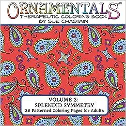 Amazon.com: OrnaMENTALs: Splendid Symmetry: Adult Coloring Book ...