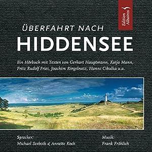 Überfahrt nach Hiddensee Hörbuch
