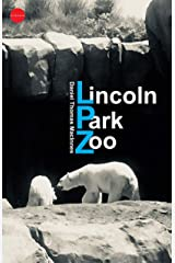 Lincoln Park Zoo Kindle Edition