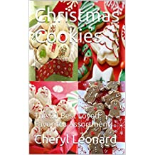 Christmas Cookies: The 20 Best Loved Favorites Assortment