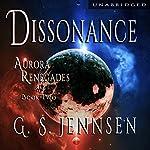 Dissonance: Aurora Renegades, Book 2 | G. S. Jennsen