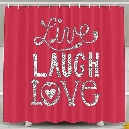 Live Love Laugh Washroom Decorations Shower CurtainPrint Waterproof Mildew Resistant Polyester Fabric Machine